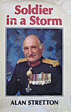 Soldier in a storm: An autobiography by Alan…