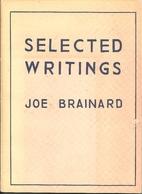Selected writings, 1962-1971 by Joe Brainard