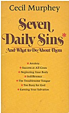 Seven Daily Sins: And What to Do About Them…