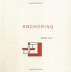 Anchoring by Steven Holl