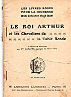le roi arthur et les chevaliers de la table…