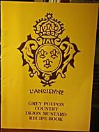 L'Ancienne: Grey Poupon Country Dijon…