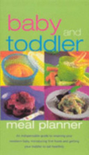 Baby and toddler meal planner by Nicola…