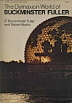 The Dymaxion world of Buckminster Fuller by…
