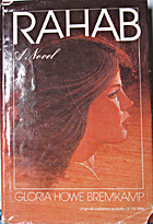 Rahab: A Novel by Gloria Howe Bremkamp
