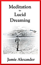 Meditation For Lucid Dreaming by Jamie…