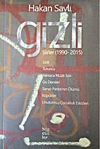 Gizli by Hakan Savli