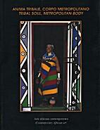zz0 AFRICA CONT. 2001, Anima Tribale, Corpo…
