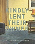 Kindly lent their owner: The private…