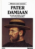 Father Damien: The Man Who Lived and Died…