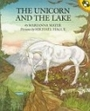 The Unicorn and the Lake - Marianna Mayer