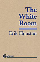 The White Room by Erik Houston