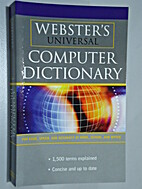 Computer Dictionary (Webster's Universal) by…