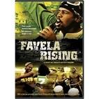 Favela Rising [2005 film] by Jeff Zimbalist