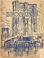 Our Brooklyn by Ralph Foster Weld
