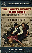 The Lonely Hearts Killers by Wenzell Brown
