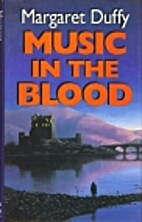 Music in the Blood by Margaret Duffy