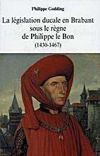 La législation ducale en Brabant sous le…