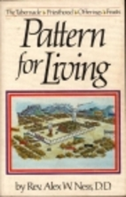 Pattern for Living: The Tabernacle,…