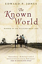 The Known World by Edward P. Jones