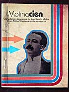 Molinacien by Juan Ramon Molina