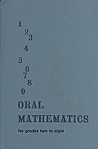 Oral Mathematics for Grades Two to Eight by…