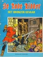 Het bronzen gevaar by Karel Biddeloo