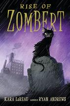 Rise of ZomBert (The Zombert Chronicles) by…