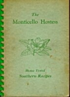 The Monticello Hostess: Home Tested Southern…
