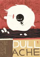 Dull Ache 1 by Luke Pearson