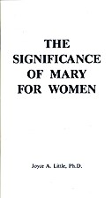 The Significance of Mary for Women (Queen of…