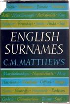 English surnames by C. M. Matthews