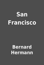 San Francisco by Bernard Hermann