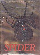 Spider: Story of a Predator and Its Prey by…