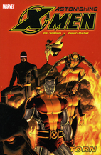 Astonishing X-Men, Vol. 03: Torn by Joss…