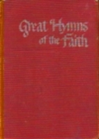 Great Hymns of the Faith by John W. Peterson