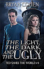 The Light, the Dark and the Ugly (Ted Saves…