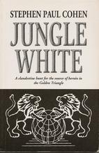 Jungle White: A Clandestine Hunt for the…