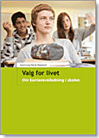 Valg for livet : om karriereveiledning i…