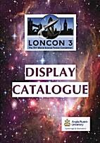 Loncon 3 Display Catalogue by Loncon 3