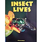 Insect Lives by Melvin Berger