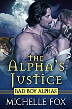 The Alpha's Justice (Huntsville Pack Book 2)…
