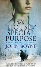The House of Special Purpose by John Boyne