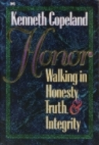 Honor: Walking in Honesty, Truth, and…