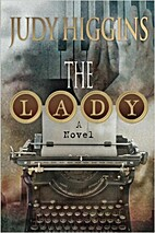 The Lady by Judy Higgins