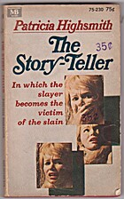 THE STORY-TELLER by PATRICIA HIGHSMITH
