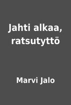 Jahti alkaa, ratsutyttö by Marvi Jalo