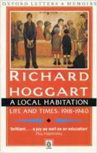 A Local Habitation, 1918-40 by Richard…