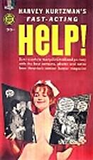 Harvey Kurtzman's Fast-Acting Help! by…