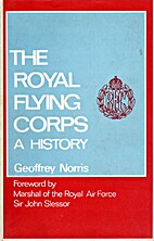 The Royal Flying Corps : a history. by…